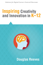 Inspiring Creativity and Innovation in K-12, ed. , v.