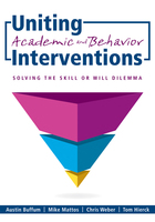 Uniting Academic and Behavior Interventions, ed. , v.