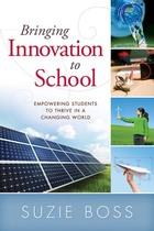 Bringing Innovation to School, ed. , v.