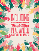 Including Students with Disabilities in Advanced Science Classes, ed. , v.