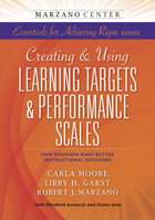 Creating & Using Learning Targets & Performance Scales, ed. , v.