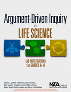 Argument-Driven Inquiry in Life Science