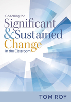 Coaching for Significant and Sustained Change in the Classroom, ed. , v.