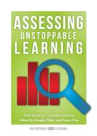 Assessing Unstoppable Learning, ed. , v.