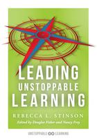 Leading Unstoppable Learning, ed. , v.