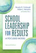 School Leadership for Results: A Focused Model