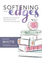 Softening the Edges, ed. , v.