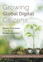 Growing Global Digital Citizens, ed. , v.