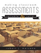 Making Classroom Assessments Reliable & Valid, ed. , v.