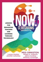 NOW! Classrooms, Grades 6-8: Lessons for Enhancing Teaching and Learning Through Technology