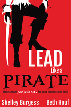 Lead Like a Pirate, ed. , v.
