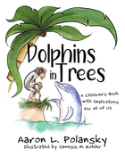 Dolphins in Trees, ed. , v.