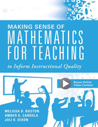 Making Sense of Mathematics for Teaching to Inform Instructional Quality, ed. , v.