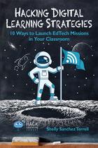 Hacking Digital Learning Strategies, ed. , v.