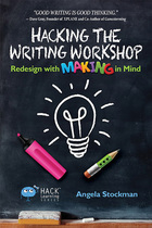 Hacking The Writing Workshop