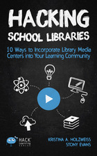 Hacking School Libraries, ed. , v.