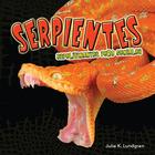 Espeluznantes pero geniales serpientes, ed. , v.