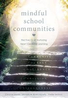 Mindful School Communities, ed. , v.