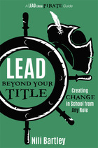 Lead Beyond Your Title, ed. , v.
