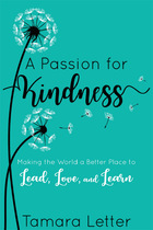 A Passion for Kindness, ed. , v.