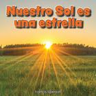 Nuestro Sol es una estrella, ed. , v.