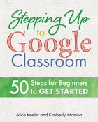 Stepping up to Google Classroom, ed. , v.