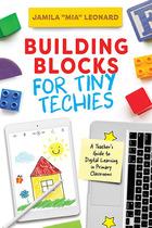 Building Blocks for Tiny Techies, ed. , v.