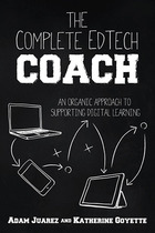 The Complete EdTech Coach, ed. , v.