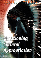 Questioning Cultural Appropriation, ed. , v.