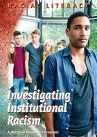Investigating Institutional Racism, ed. , v.