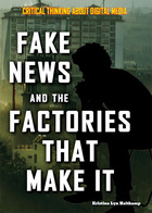 Fake News and the Factories That Make It, ed. , v.