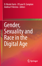 Gender, Sexuality and Race in the Digital Age, ed. , v.