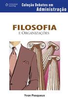 Filosofia e Organizações, ed. , v.