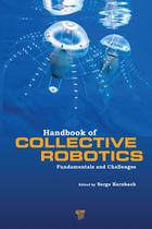 Handbook of Collective Robotics, ed. , v.