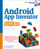 Android™ App Inventor for the Absolute Beginner