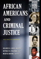 African Americans and Criminal Justice, ed. , v.