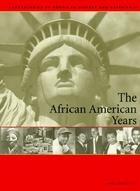 The African-American Years: Chronologies of American History and Experience, ed. , v.