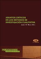 Asuntos críticos en los métodos de investigación cualitativa
