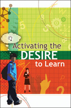 Activating the Desire to Learn, ed. , v.