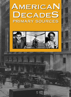 American Decades Primary Sources, ed. , v.