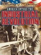 America Enters The Industrial Revolution, ed. , v.