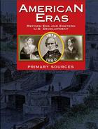 American Eras: Primary Sources, v. 4 Cover