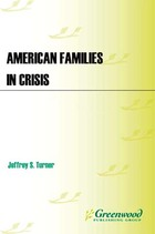 American Families in Crisis
