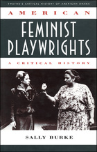 American Feminist Playwrights, ed. , v.