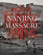 A History of the Nanjing Massacre, v. 1