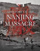A History of the Nanjing Massacre, v. 1