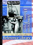 American Home Front in World War II, ed. , v.