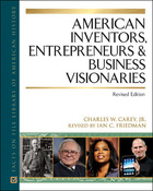 American Inventors, Entrepreneurs, and Business Visionaries, Rev. ed., ed. , v.