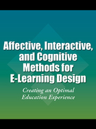 Affective, Interactive, and Cognitive Methods for E-Learning Design, ed. , v.