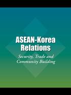 ASEAN-Korea Relations, ed. , v.